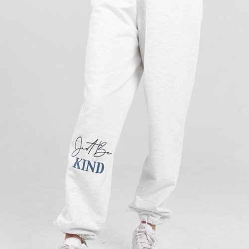 Just Be Kind Sweatpants